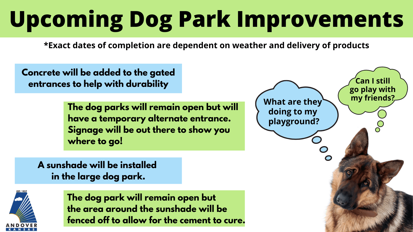 Dog Park Improvements. Picture of dog and a list of the improvements being made.