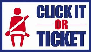 click it or ticket - seatbelt image with words